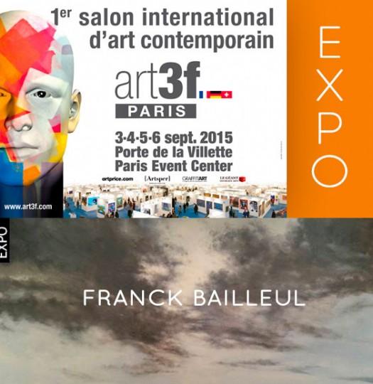 Franck Bailleul au SALON ART3F du 3 septembre au 6 septembre 2015 – Paris